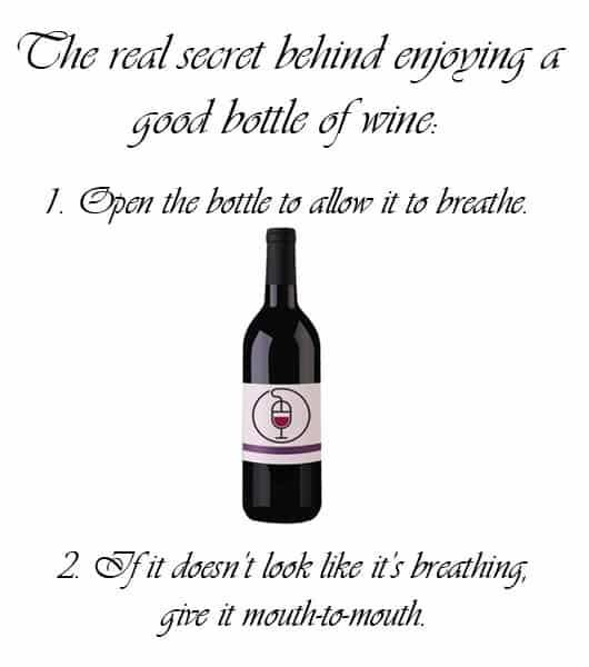 The REAL Secret Behind Enjoying a Good Bottle of Wine….