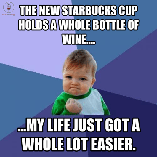 The new Starbucks cup holds a whole bottle of wine....